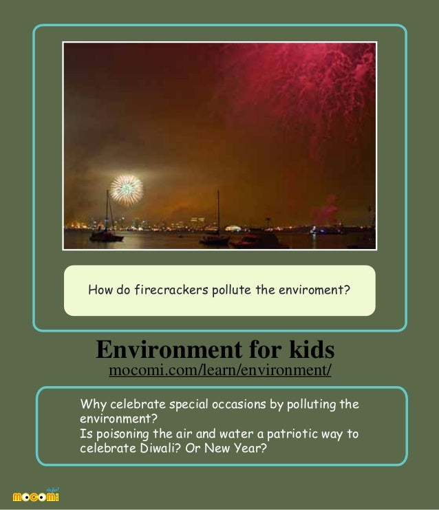 How do firecrackers pollute the enviroment? – Mocomi.com