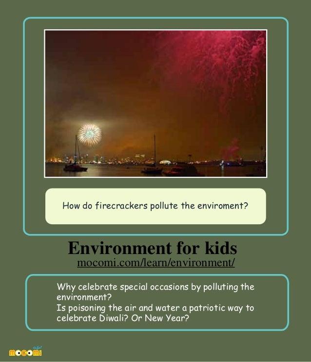 How do firecrackers pollute the enviroment? – Mocomi.com