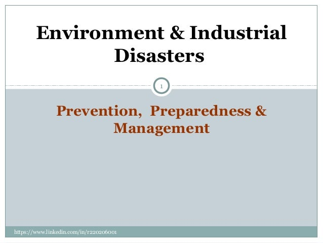 Environment & Industrial disasters
