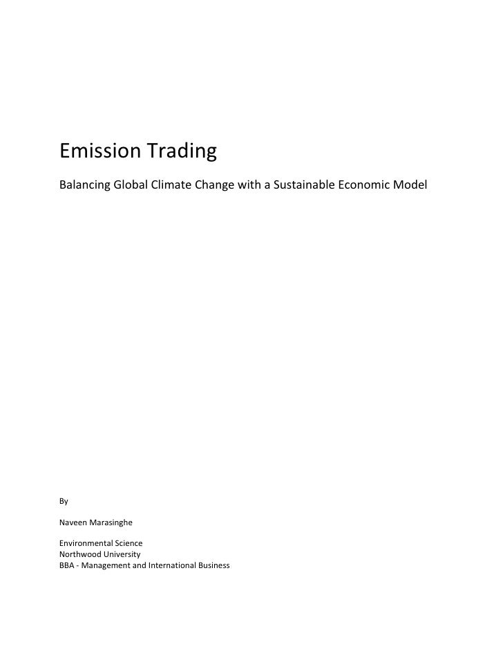 Emission Trading Balancing Global Climate Change with a Sustainable Economic Model     By  Naveen Marasinghe  Environmenta...