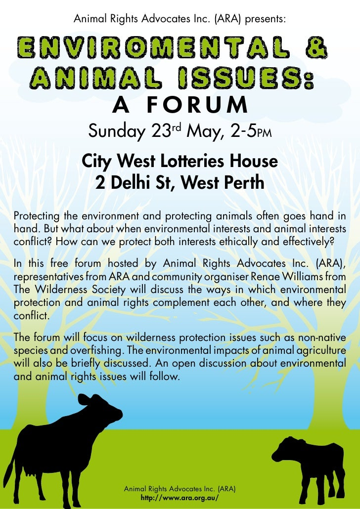 Animal Rights Advocates Inc. (ARA) presents:                          A FORUM                 Sunday 23rd May, 2-5PM      ...