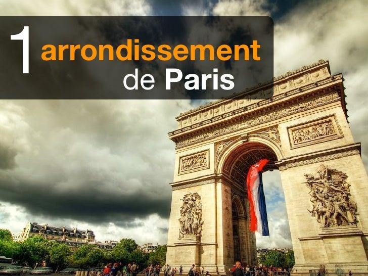 1 arrondissement      de Paris