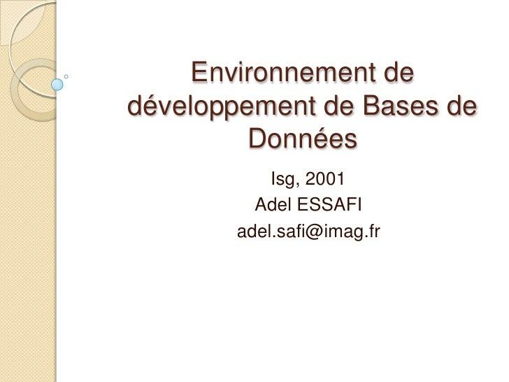 Environnement de développement de bases de données