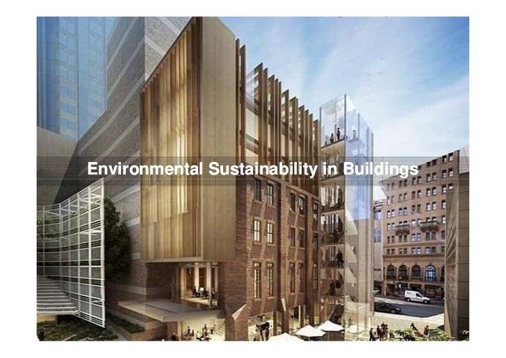 Environmental Sustainability in Buildings