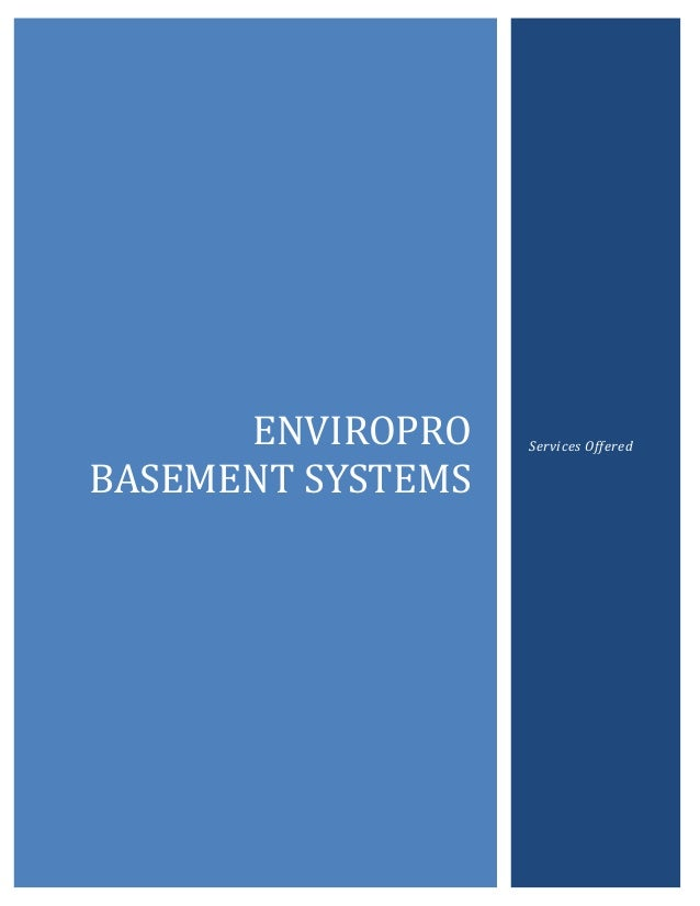 ENVIROPRO BASEMENT SYSTEMS Services Offered