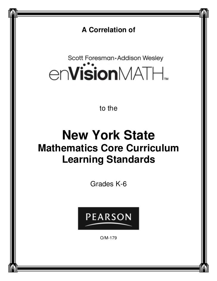 A Correlation of             to the    New York StateMathematics Core Curriculum    Learning Standards          Grades K-6...