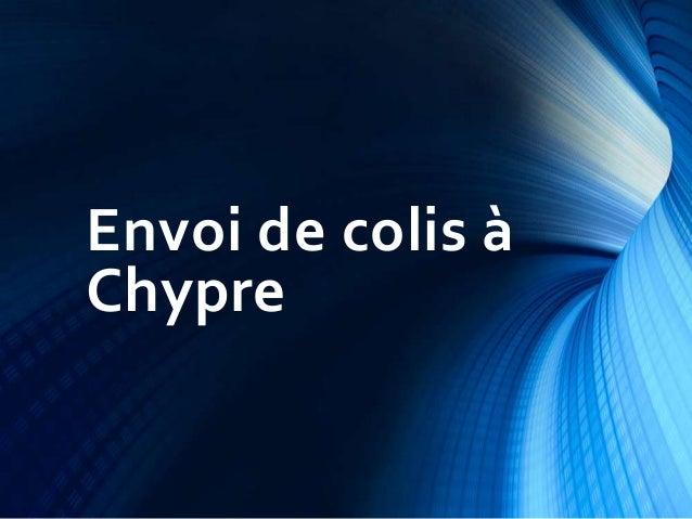 Envoi de colis à Chypre