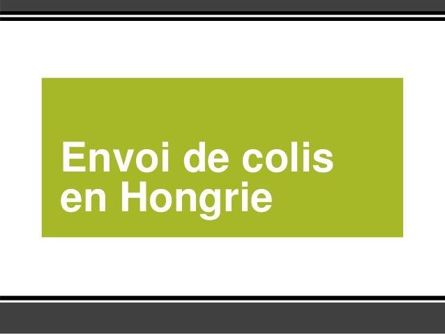 Envoi de colis en Hongrie