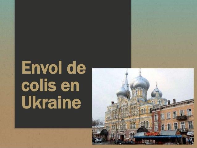 Envoi de  colis en  Ukraine