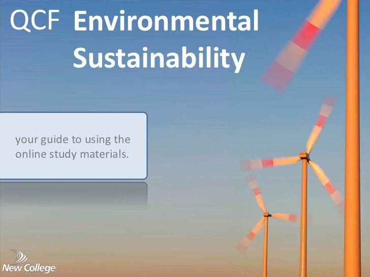 QCF Environmental    Sustainabilityyour guide to using theonline study materials.