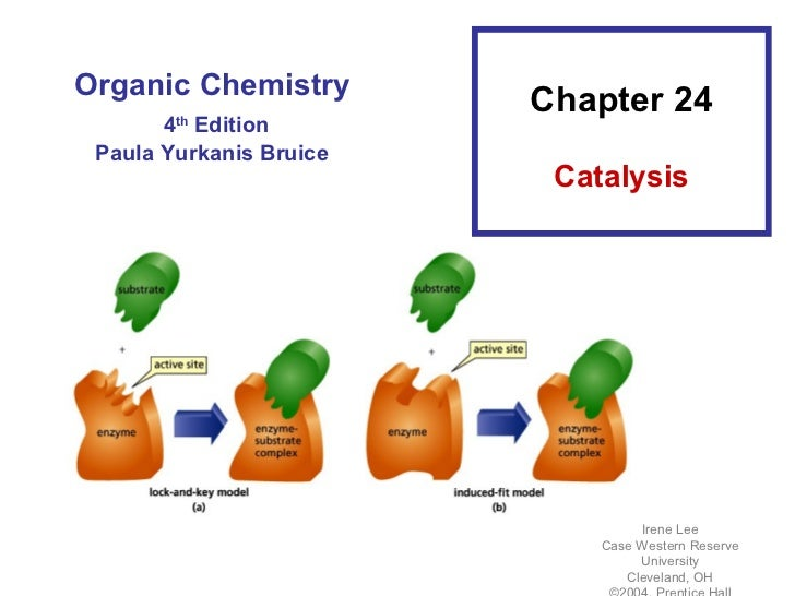Organic Chemistry                         Chapter 24       4 Edition        th Paula Yurkanis Bruice                      ...