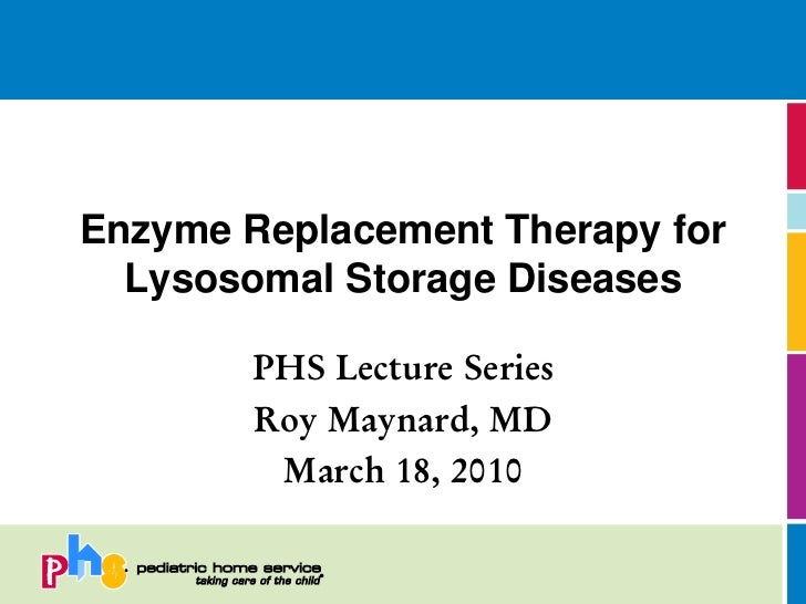 Enzyme Replacement Therapy for Lysosomal Storage Diseases