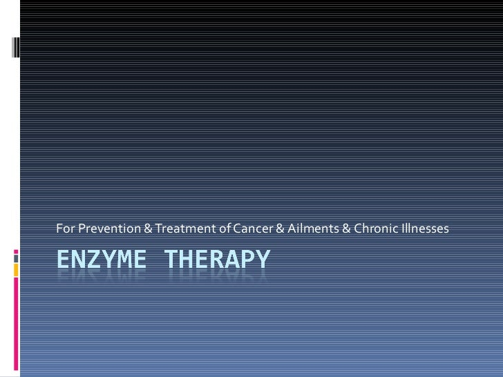 Enzyme therapy