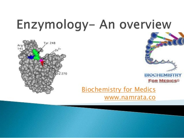 Enzymology - an overview