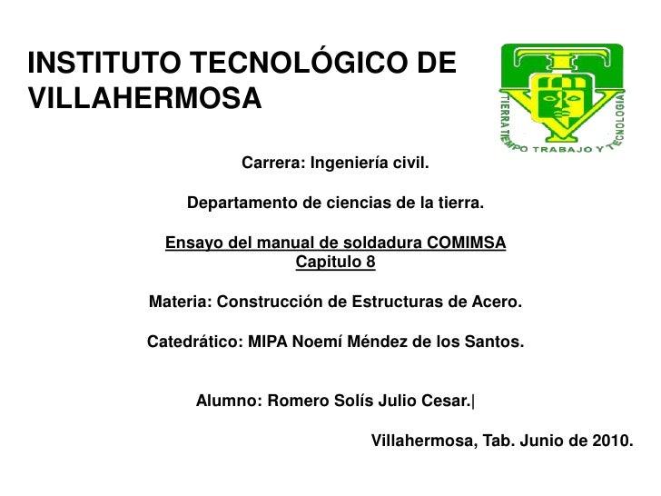 INSTITUTO TECNOLÓGICO DE VILLAHERMOSA<br />Carrera: Ingeniería civil.<br />Departamento de ciencias de la tierra.<br />Ens...