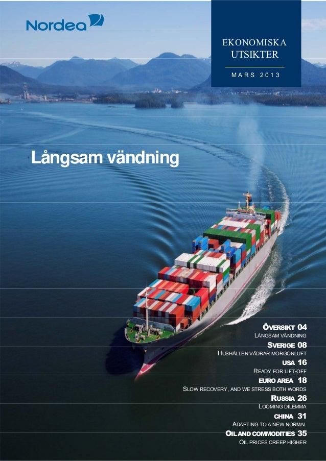 Ekonomiska Utsikter, Nordea Bank, mars 2013