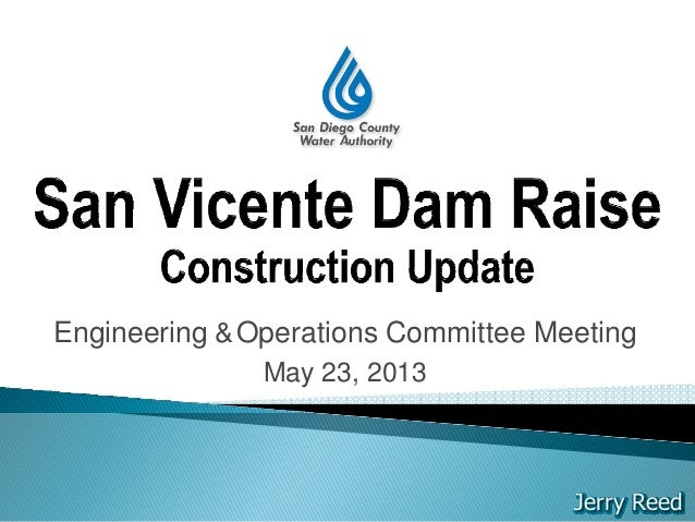 San Vicente Dam Raise Update - May 2013