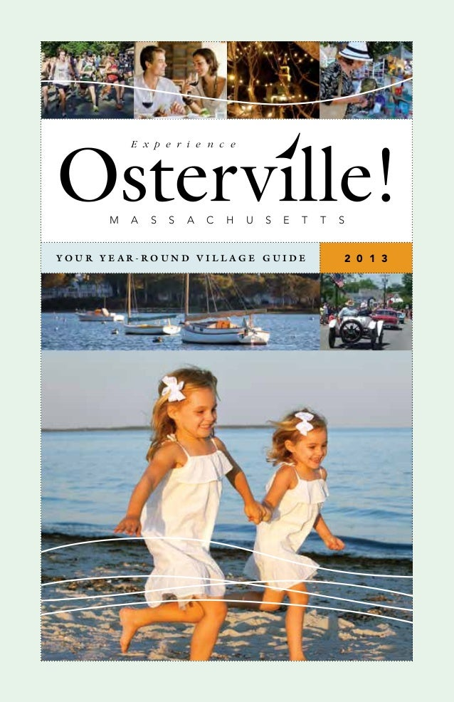 Experience Osterville