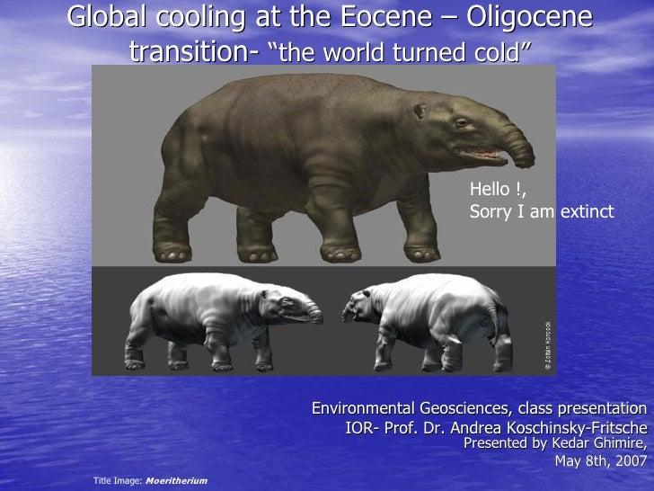Eocene Oligocene Transition Class Presentation By Kedar Ghimire