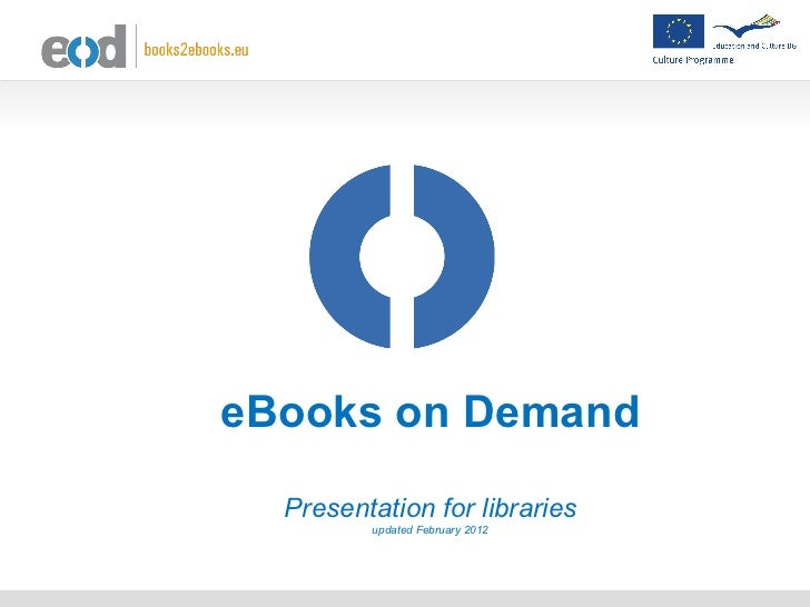 EOD eBooks on demand service: presentation for libraries