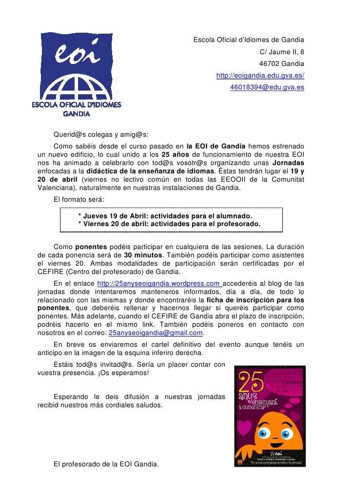 Escola Oficial d'Idiomes de Gandia                                                                  C/ Jaume II, 8        ...