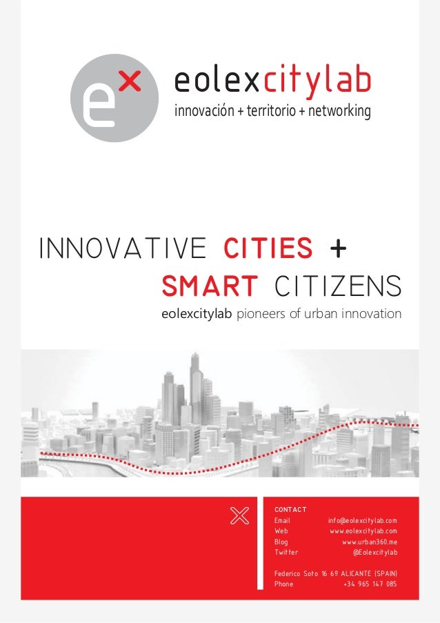 eolexcitylab innovación + territorio + networking  innovative cities + smart citizens eolexcitylab pioneers of urban innov...