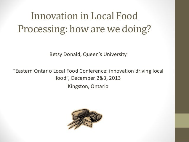 Eolfc 2013   dr betsy donald - experiences in innovative local food processing