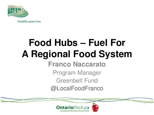 Eolfc 2013   greenbelt foundation - regional food hubs