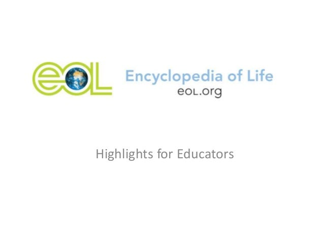 EOL Highlights for Educators