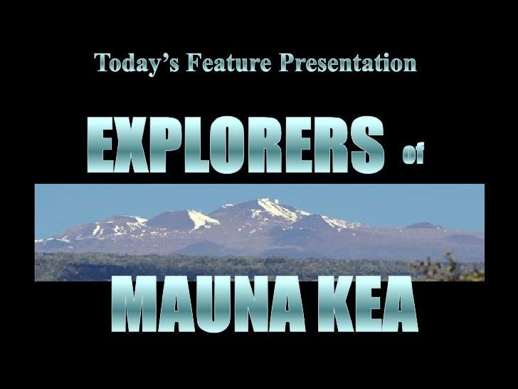 Explorers of Mauna Kea