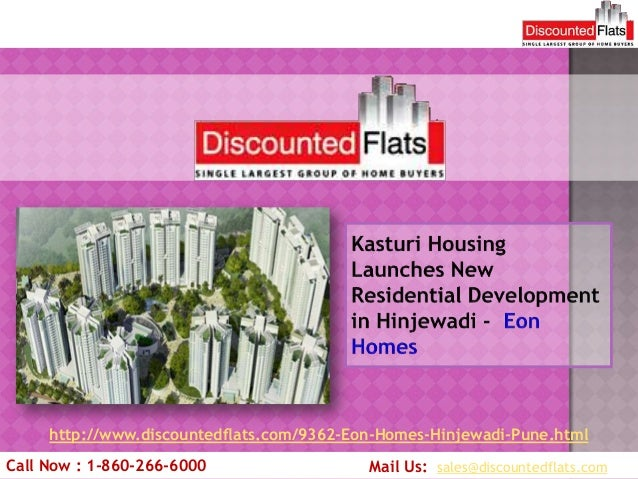 http://www.discountedflats.com/9362-Eon-Homes-Hinjewadi-Pune.htmlCall Now : 1-860-266-6000                  Mail Us: sales...