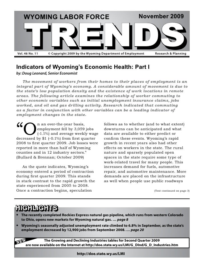 TRENDS      WYOMING LABOR FORCE                                               November 2009     Vol. 46 No. 11     © Copyr...