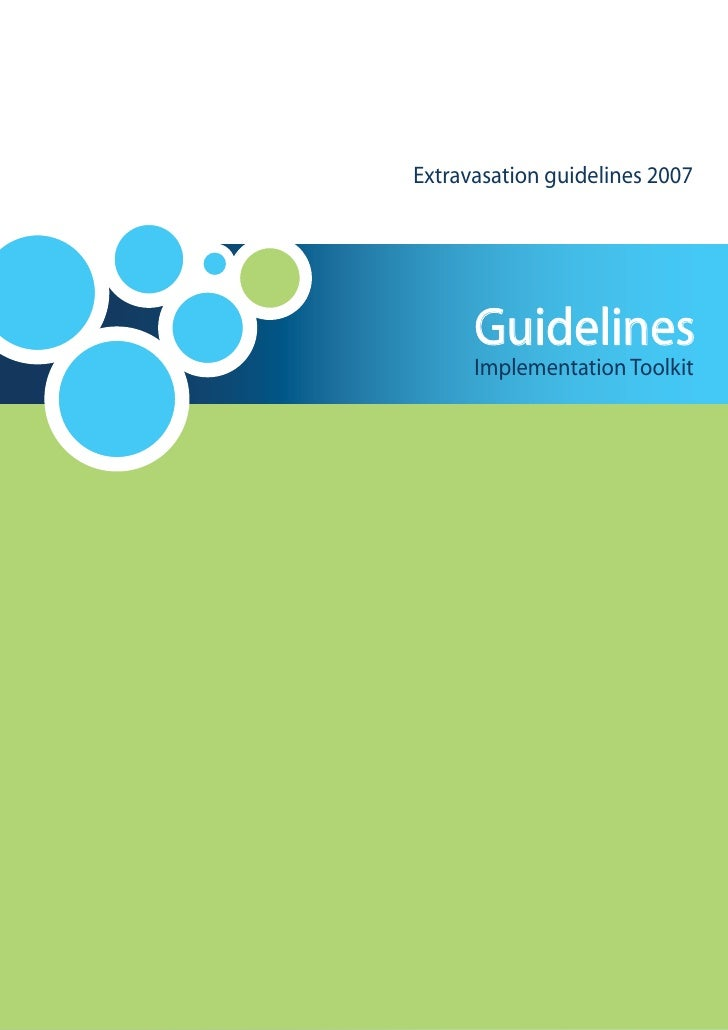 Extravasation guidelines 2007           Guidelines       Implementation Toolkit