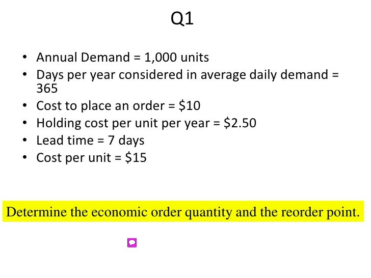 Year considered in average daily demand 365 cost to place an