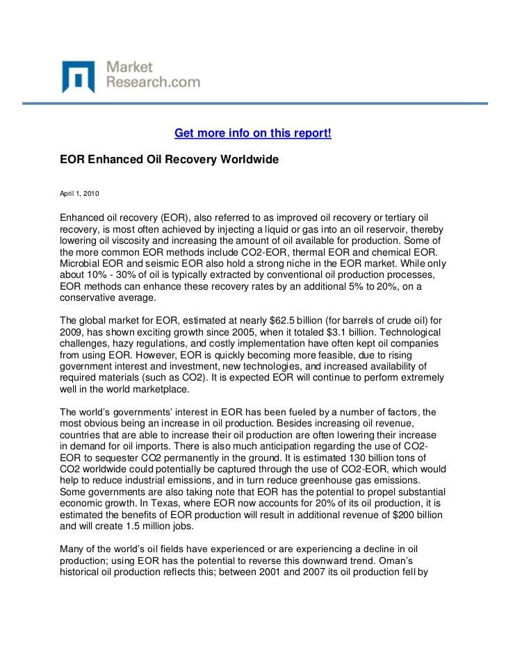 Get more info on this report!EOR Enhanced Oil Recovery WorldwideApril 1, 2010Enhanced oil recovery (EOR), also referred to...