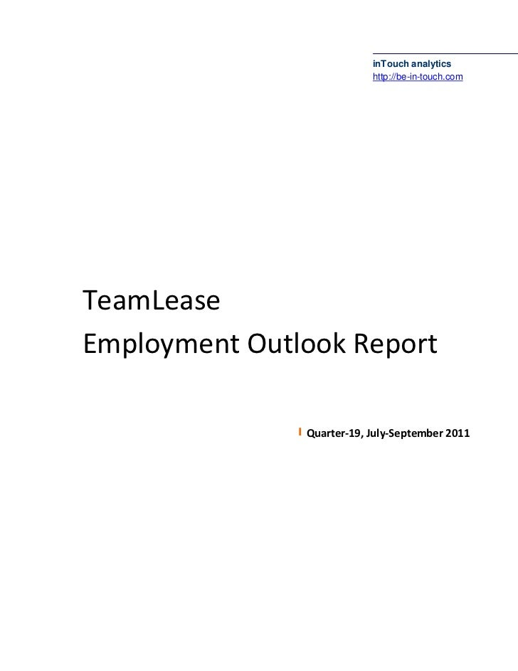 inTouch analytics                           http://be-in-touch.comTeamLeaseEmployment Outlook Report               Quarter...