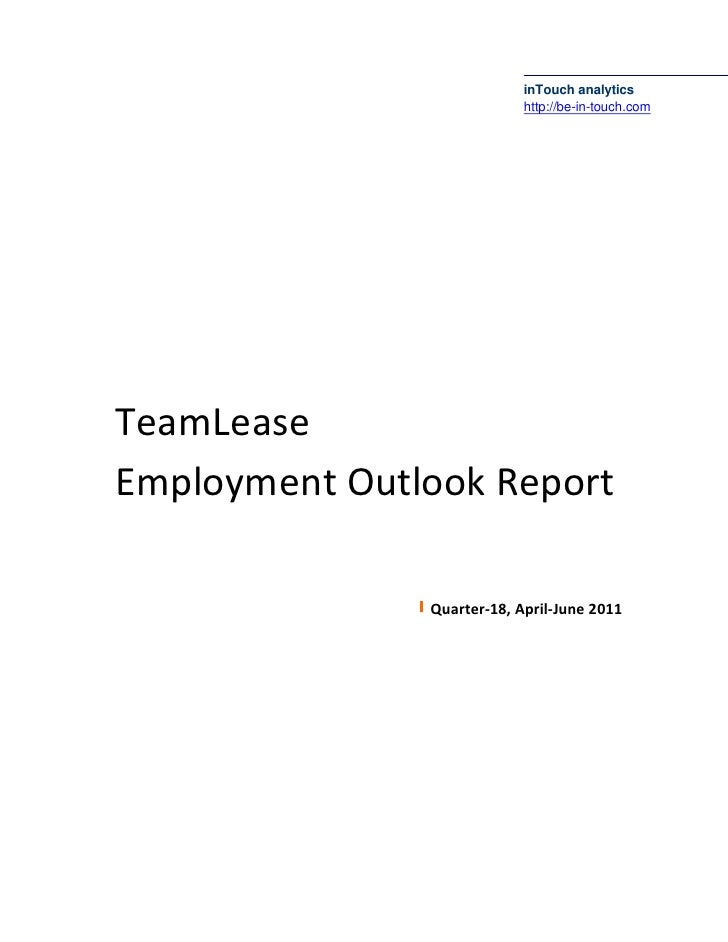 inTouch analytics                            http://be-in-touch.comTeamLeaseEmployment Outlook Report               Quarte...