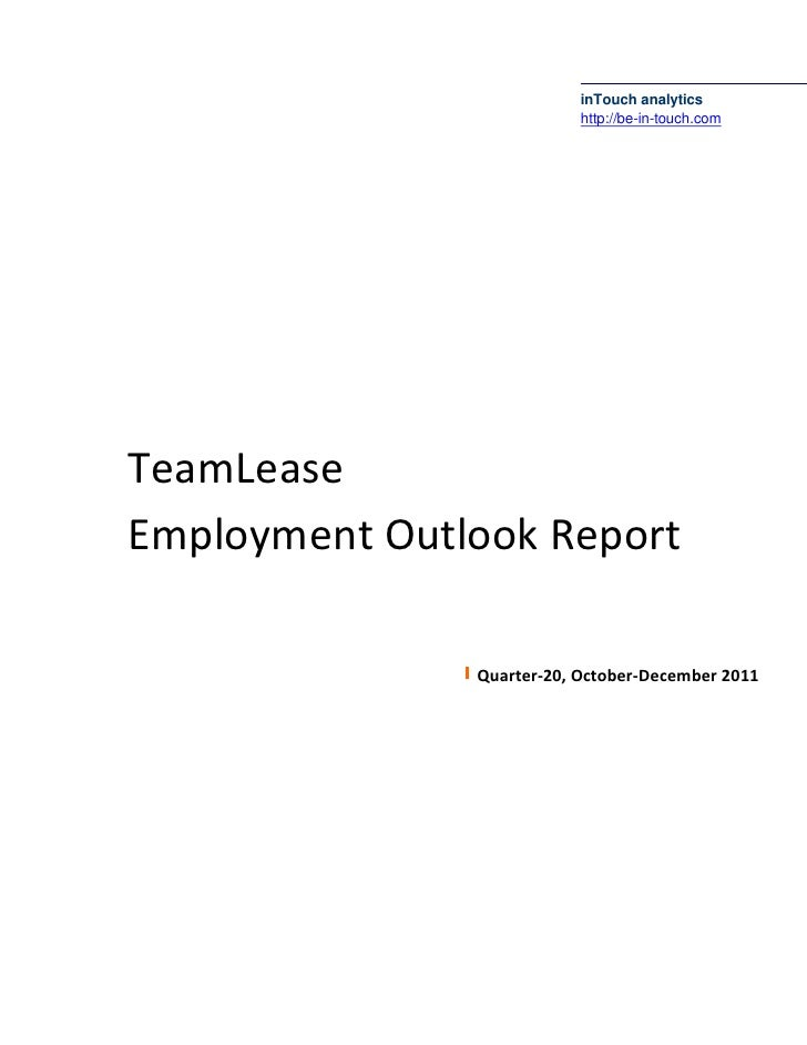 The TeamLease Employment Outlook Report: Quarter-3, 2011-12