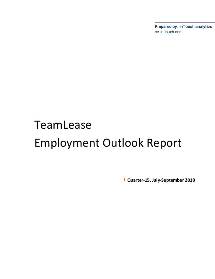 Prepared by: inTouch analytics                            be-in-touch.com     TeamLease Employment Outlook Report         ...