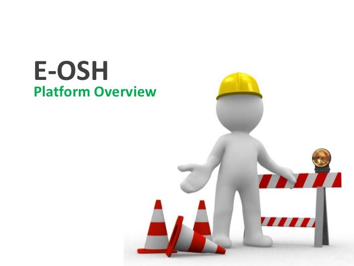 E-OSHPlatform Overview