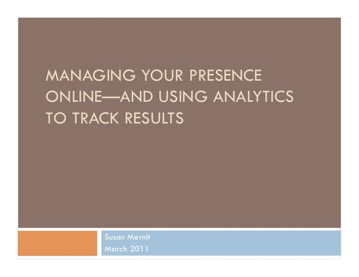 Managing your online presence & Google analytics
