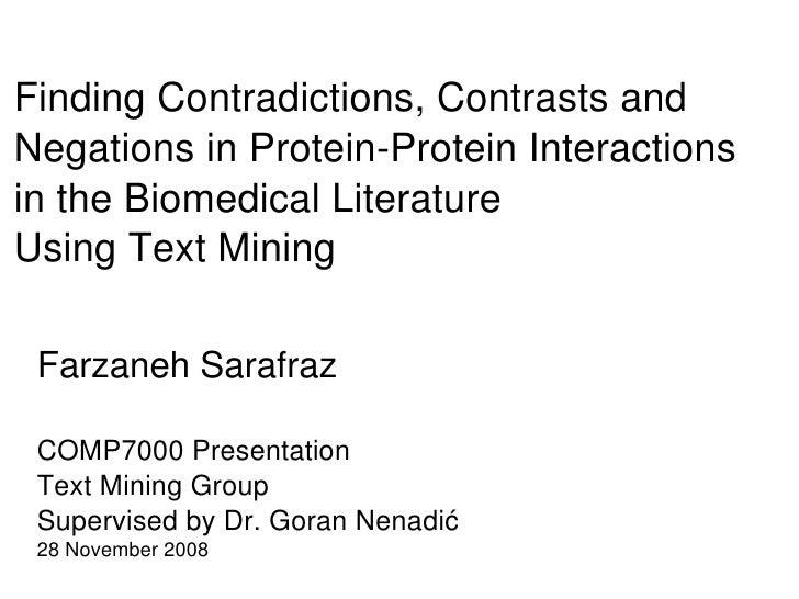 FindingContradictions,Contrastsand NegationsinProteinProteinInteractions intheBiomedicalLiterature UsingTextM...