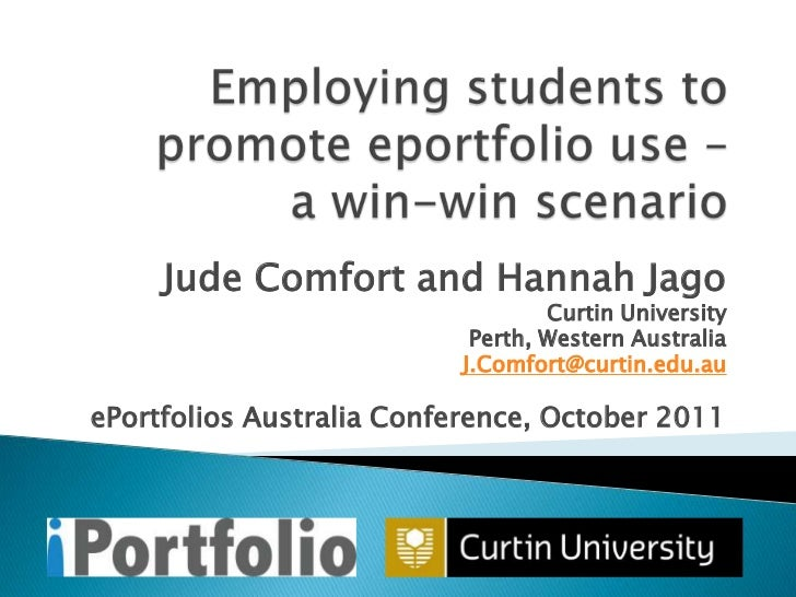 Employing students to promote e-portfolio use- A win win scenario