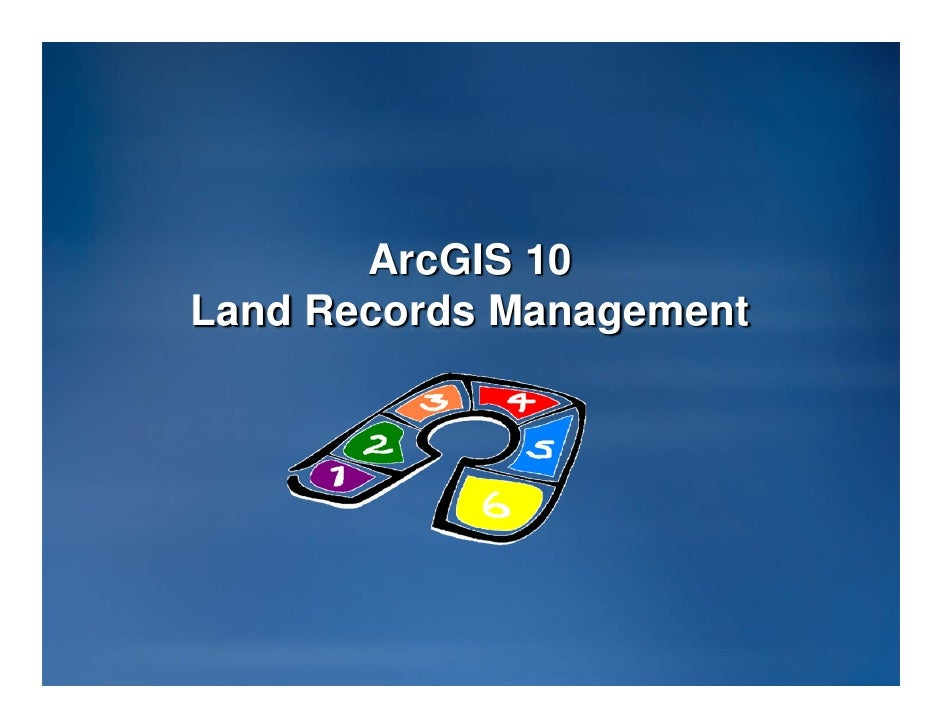 ArcGIS10 Land Records Mgmt (EPAN 2010)