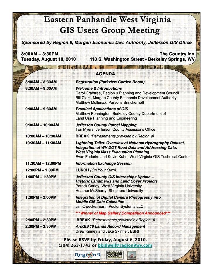 Eastern Panhandle West Virginia             GIS Users Group Meeting Sponsored by Region 9, Morgan Economic Dev. Authority,...