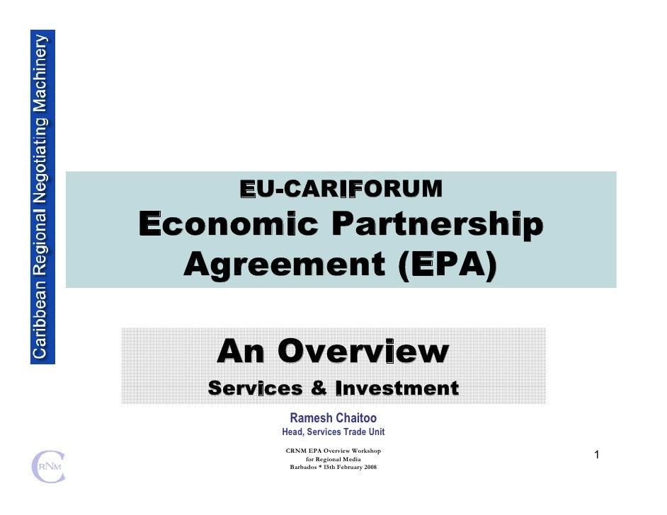 EU-CARIFORUM Economic Partnership   Agreement (EPA)     An Overview    Services & Investment           Ramesh Chaitoo     ...