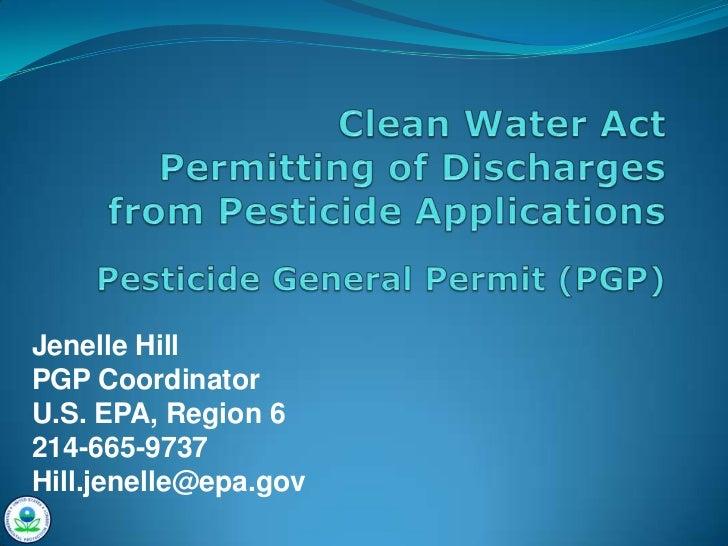 Jenelle HillPGP CoordinatorU.S. EPA, Region 6214-665-9737Hill.jenelle@epa.gov