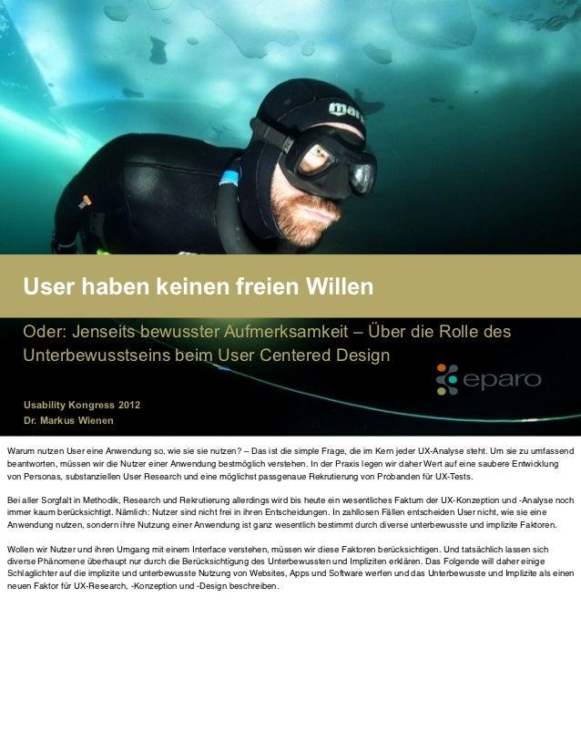 eparo – Nutzer haben keinen freien Willen (Vortrag Usability Kongress 2012 – Markus Wienen)