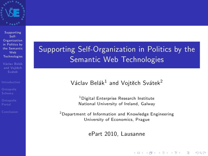 Supporting     Self- Organization in Politics by the Semantic     Web          Supporting Self-Organization in Politics by...