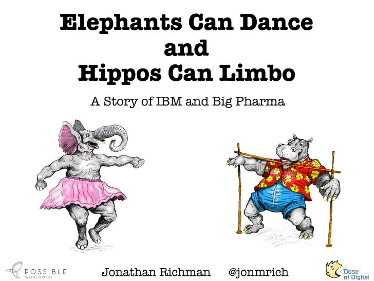 Elephants Can Dance and Hippos Can Limbo